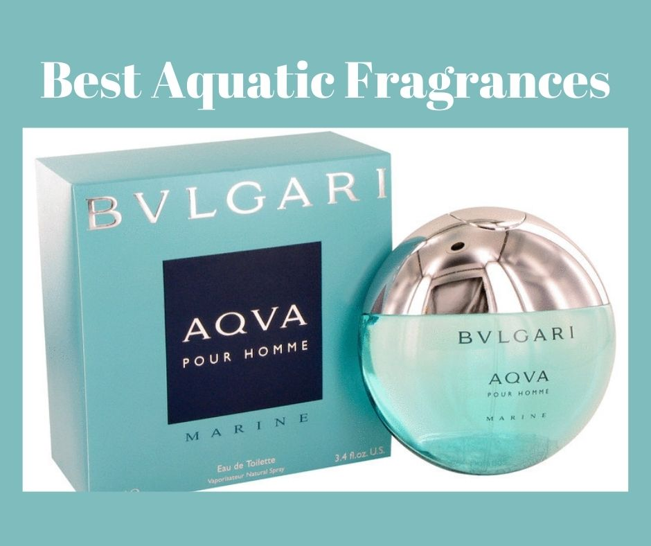 best aquatic fragrances